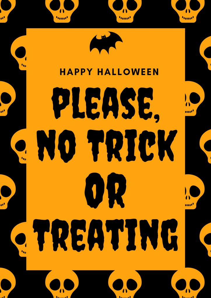 no trick or treating sign