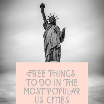 Free Things to Do in the Most Popular US Cities