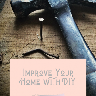Improve Your Home With DIY