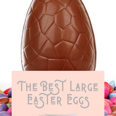 The Best Large Easter Eggs