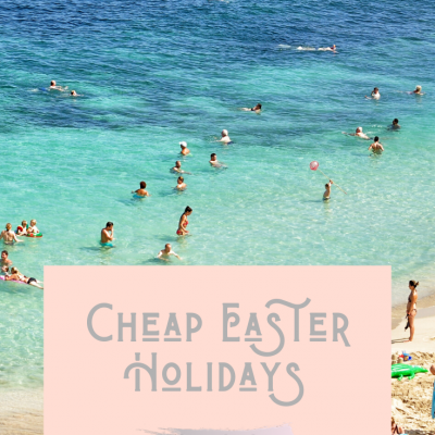 Cheap Easter Holidays